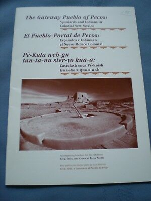 The Gateway Pueblo Of Pecos Book Spaniards Indians In Colonial New Mexico