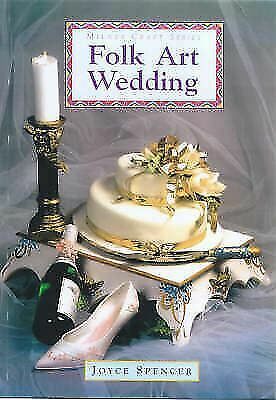 """Folk Art Wedding"" by Joyce Spencer - Large softcover / Craft"