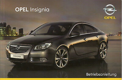 betriebsanleitung opel insignia 2009 handbuch deutsch. Black Bedroom Furniture Sets. Home Design Ideas