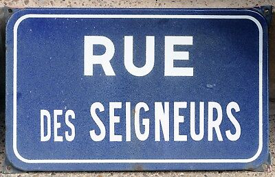 Old French enamel steel street sign plaque road plate Seigneurs Lords Nobility