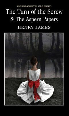 The Turn of the Screw & The Aspern Papers by Henry James 9781853260698