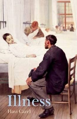 Illness The Cry of the Flesh by Havi Carel 9781844657537 (Paperback, 2013)
