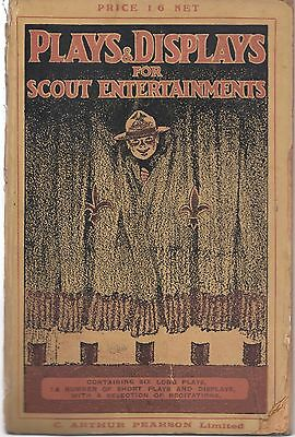 1919 book - Plays & displays for scout entertainments