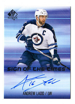 Andrew Ladd Nhl 2015-16 Sp Authentic Sign Of The Times Auto (Winnipeg Jets)