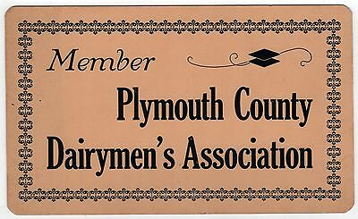 1930s DAIRY SIGN Member PLYMOUTH COUNTY MASSACHUSETTS Dairymen Association MILK