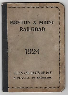 1924 BOSTON & MAINE RAILROAD RR BM Trains TRAIN Rules RATES OF PAY ENGINEERS