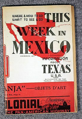 THIS WEEK IN MEXICO 1940s TEXAS USA Information TOURIST GUIDE Esta Semana MEXI