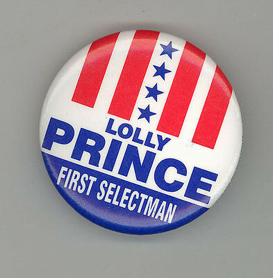 GREENWICH CONNECTICUT Lolly Prince POLITICAL Button PINBACK Pin BADGE Selectman