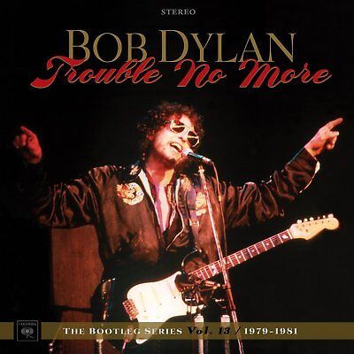 Bob Dylan - Trouble No More: The Bootleg Series Vol.13 / 1979-1981 (NEW 2 x CD)