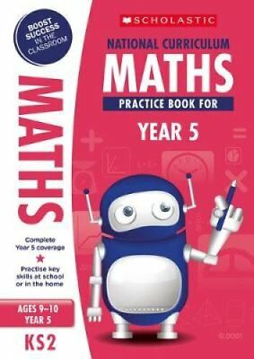 National Curriculum Maths Practice Book for Year 5 by Scholastic 9781407128924