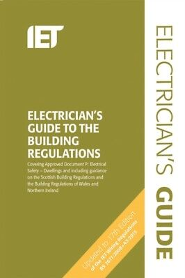 The Electricians Guide to the Building Regulations (Electrical Regulations) (Pa.