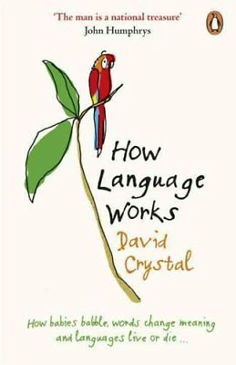 How Language Works by David Crystal 9780141015521 (Paperback, 2006)