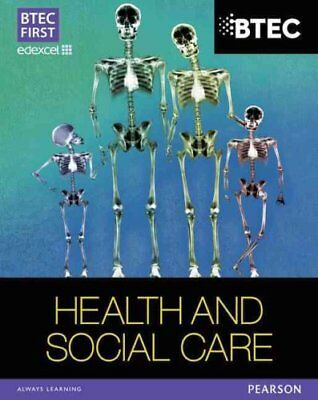 BTEC First in Health and Social Care Student Book 9781446901359