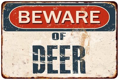 BEWARE OF DEER Rustic Look Chic Sign Home Décor Gift 8x12 Sign 81201050