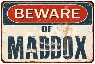 BEWARE OF MADDOX Rustic Look Chic Sign Home Décor Gift 8x12 Sign 81201532