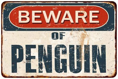 BEWARE OF PENGUIN Rustic Look Chic Sign Home Décor Gift 8x12 Sign 81201784