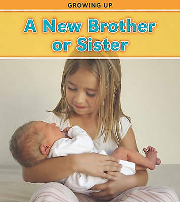 A New Brother or Sister (Growing Up (Heinemann Paperback)), Charlotte Guillain,
