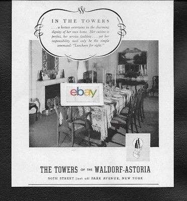 The Towers Of The Waldorf Astoria Hotel 50Th St New York City Own Dining Room Ad