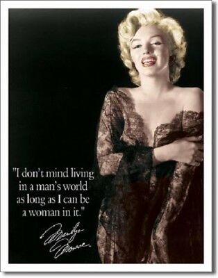 "Marilyn Monroe ""I don't mind living in a man's..."" Metal/Tin Sign (SKU 1492)"
