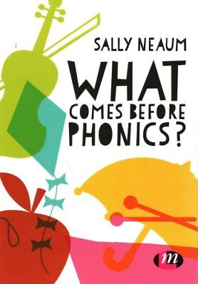What comes before phonics? by Sally Neaum 9781473968493 (Paperback, 2017)