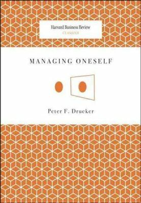 Managing Oneself by Peter F. Drucker 9781422123126 (Paperback, 2008)