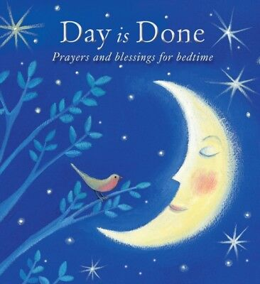 Day is Done: Prayers and Blessings for Bedtime (Hardcover), Pasqu...