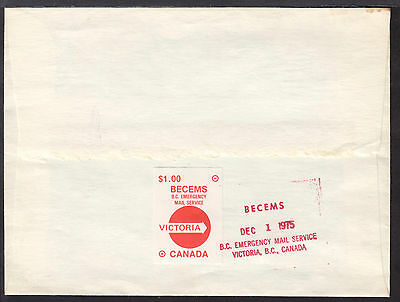 CANADA 1975 B.C. EMERGENCY MAIL SERVICE, VICTORIA $1 LABEL on COVER