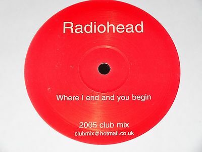Radiohead Where I End And You Begin Remix Sasha Digweed Oakenfold Rare 2005 12""