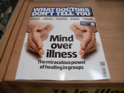What Doctors Don't Tell You magazine Oct '17 Mind over illness Healing in Groups