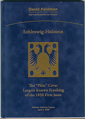 "David Feldman 2008 - SCHLESWIG-HOLSTEIN THE ""PLON"" COVER Auction Catalog"