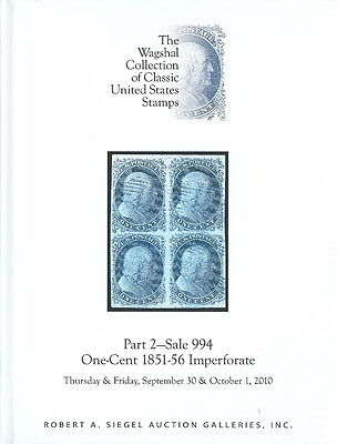 Hardcover 2010 R. A. Siegel Sale 994 WAGSHAL 1 Cent 1851-56 IMPERFORATE Catalog