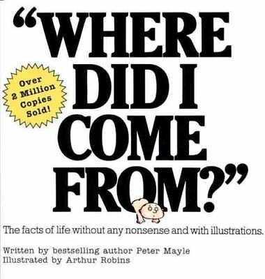 Where Did I Come From? by Peter Mayle 9780818402531 (Paperback, 1991)