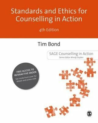 Standards and Ethics for Counselling in Action by Tim Bond 9781473913974