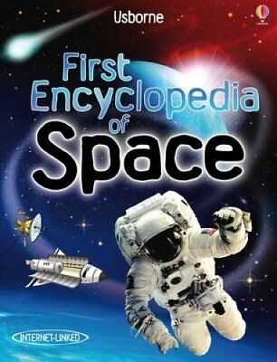 First Encyclopedia of Space by Paul Dowsell 9781409514312 (Hardback, 2010)
