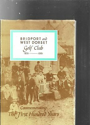 Bridport and West Dorset Golf Club Commemorating the First Hundred Years