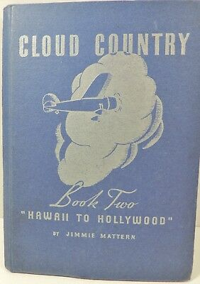 1936 Pure Oil Cloud Country Book 2 Hawaii to Hollywood Mattern Promo