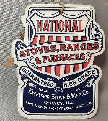 Vintage NATIONAL STOVES RANGES Excelsior Mfg QUINCY ILL Advertising Price Tag