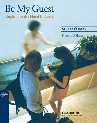 Be My Guest Student's Book: English for the Hotel Industry (Paper. 9780521776899