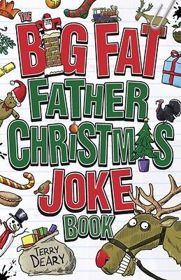 The Big Fat Father Christmas Joke Book (Paperback), Deary, Terry, 9781407142968