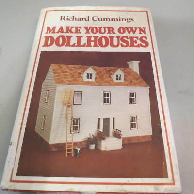 Make Your Own Dollhouses by Richard Cummings (1978 Hardcover/HC/DJ Book)