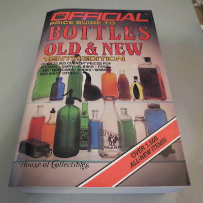 Official Price Guide to Bottles Old & New (10th Ed. Book)