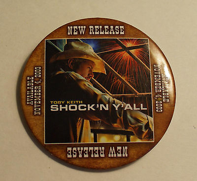 Toby Keith Button Shock 'n y'all Release Date Promotional  Pinback Badge Pin