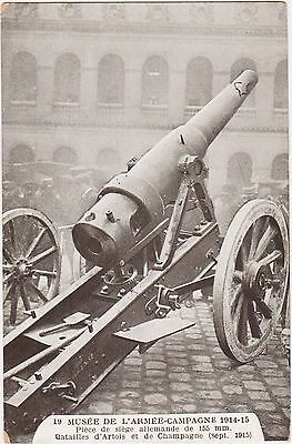 RARE ORIGINAL 1914-1915 MUSEE DE L'ARMEE FRENCH POSTCARD #19 155mm GERMAN CANNON