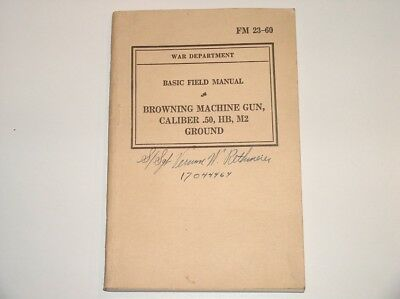 Wwii 1940 Browning Machine Gun Caliber .50 Hb M2 Ground Tech Manual War Dept