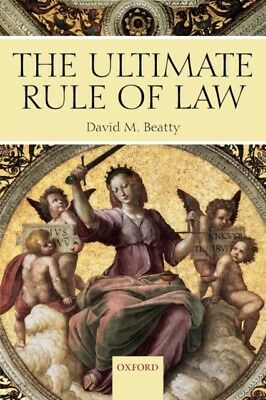 The Ultimate Rule Of Law (Paperback), Beatty, David M. (Professor. 9780199288014