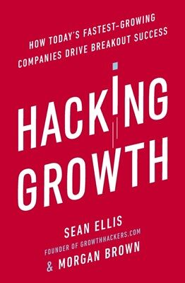 HACKING GROWTH, Brown, Morgan, Ellis, Sean, 9780753545379