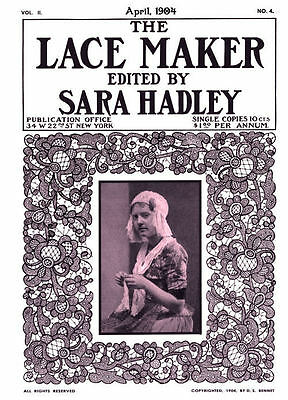 Sara Hadley #2.04, April, 1904  Lessons & Instruction to Make Church Laces
