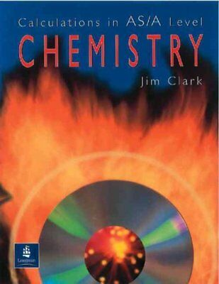 Calculations in AS/A Level Chemistry by Jim Clark 9780582411272