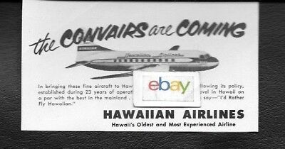 Hawaiian Airlines 1952 The Convairs Are Coming Convair 340 Ad