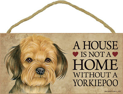 A House Is Not A Home YORKIEPOO Dog 5 x 10 Wood SIGN Plaque USA Made